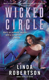 Wicked Circle by Linda  Robertson