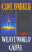 Weaveworld / Cabal by Clive Barker