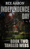 Tangled Webs (Independence Day #2)