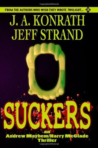 Suckers by J.A. Konrath