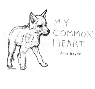 My Common Heart by Anne Boyer