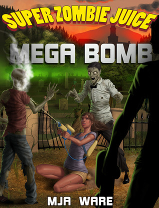 Super Zombie Juice Mega Bomb by MJ Ware