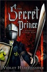 The Secret Prince: A Knightley Academy Book