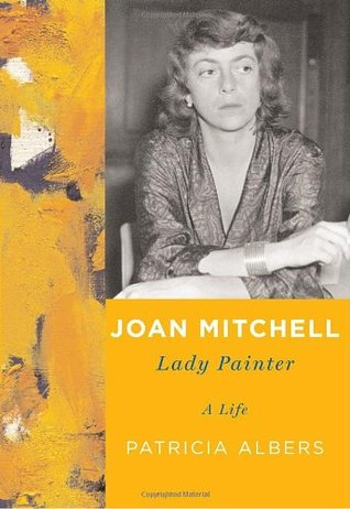 Joan Mitchell: Lady Painter
