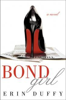 Bond Girl by Erin Duffy