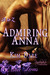 Admiring Anna (The Whole A-Z, #2)