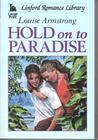 Hold on to Paradise