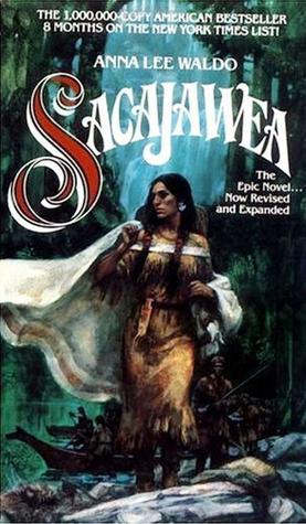 Sacajawea by Anna Lee Waldo