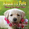 Hawaii's Pets: Photos of Our Animal Ohana
