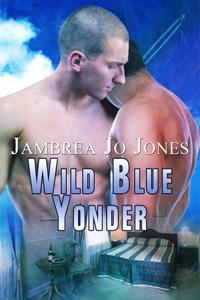 Wild Blue Yonder by Jambrea Jo Jones