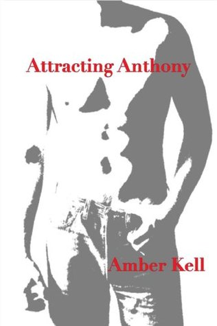 Attracting Anthony by Amber Kell