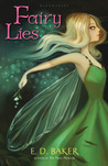 Fairy Lies (Fairy Wings, #2)