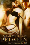 Somewhere in Between (1 Night Stand, #35)