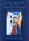 Civil Society in the Muslim World: Contemporary Perspectives