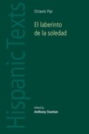 El Laberinto De La Soledad (Hispanic Texts) (Hispanic Texts)