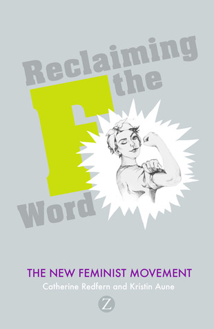 Reclaiming the F Word by Catherine Redfern