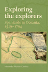 Exploring the Explorers: Spaniards in Oceania, 1519-1794