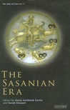 The Sasanian Era (The Idea of Iran, Volume 3)