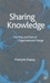 Sharing Knowledge: The Why and How of Organisational Change