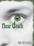 Near Death (Life and Death, #1)