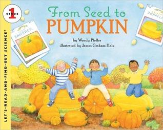 From Seed To Pumpkin (Turtleback School & Library Binding Edi... by Wendy Pfeffer