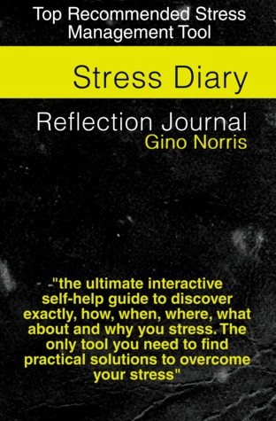 Stress Dairy by Gino Norris