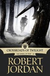 Crossroads of Twilight (Wheel of Time, #10)