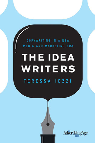 The Idea Writers by Teressa Iezzi