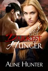 Darkest Hunger (Desires of the Otherworld, #2)