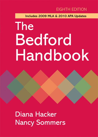 The Bedford Handbook with 2009 MLA and 2010 APA updates by Diana Hacker