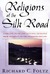Religions of the Silk Road:...