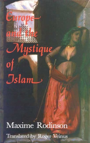 Europe and the Mystique of Islam