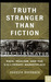 Truth Stranger Than Fiction: Race, Realism, and the U.S. Literary Marketplace