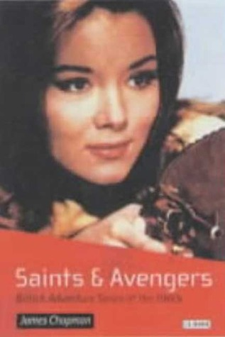 Saints and Avengers by James  Chapman
