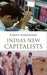 India's New Capitalists: Ca...