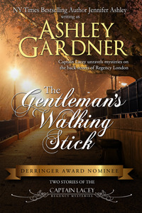 The Gentleman's Walking Stick by Ashley Gardner