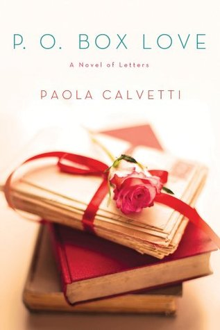 P.O. Box Love by Paola Calvetti