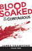 Blood Soaked and Contagious Issue #1