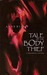 Anne Rice's The Tale Of The Body Thief by Faye Perozich