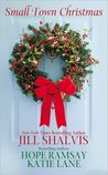 Small Town Christmas (Lucky Harbor, #2.5, Deep in the Heart of Texas #2.5, Last Chance #2.5)