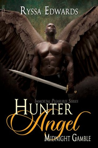 Hunter Angel, Midnight Gamble by Ryssa Edwards