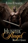 Hunter Angel, Midnight Gamble (Immortal Pleasures, #3)