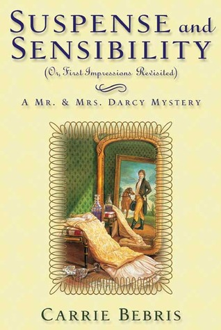 Suspense and Sensibility by Carrie Bebris