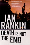 Death Is Not the End: A Novella (Inspector Rebus)