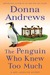 The Penguin Who Knew Too Mu...