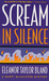 Scream In Silence (Marti MacAlister, #8)