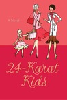 24-Karat Kids by Judy Goldstein