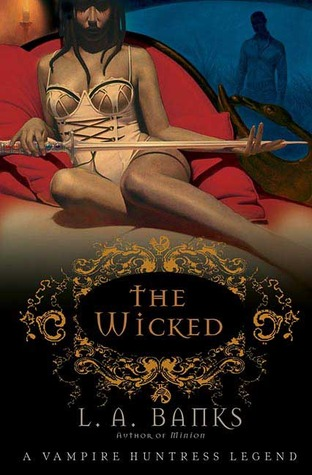 The Wicked by L.A. Banks