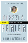 Robert A. Heinlein by William H. Patterson Jr.