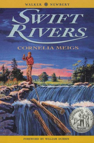 Swift Rivers by Cornelia Meigs